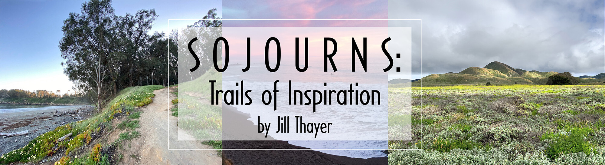 Sojourns Trails of Inspiration by Jill Thayer